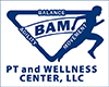 BAM PT and Wellness Center, LLC