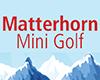Matterhorn Mini Golf