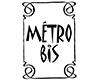 Metro Bis