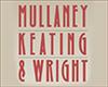 Mullaney, Keating & Wright