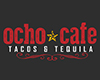 Ocho Cafe Tacos y Tequila